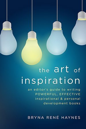 The Art of Inspiration by Bryna Rene Haynes